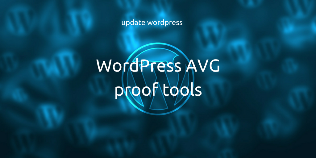 WordPress AVG proof tools